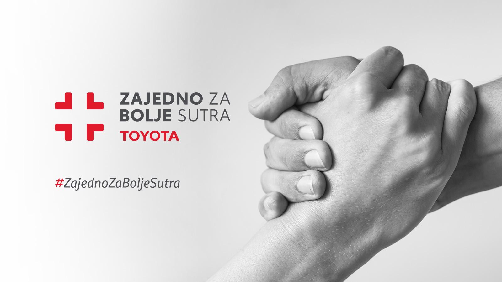 Toyota poziva na sudjelovanje u humanitarnoj akciji #ZajednoZaBoljeSutra